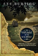 The Voyage of the Sea Wolf | Eve Bunting |