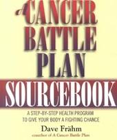 Cancer Battle Plan Sourcebook