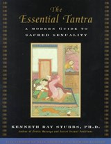 The Essential Tantra | Kenneth Ray Stubbs |