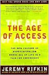 The Age of Access | Jeremy Rifkin |
