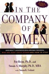 In the Company of Women | Heim, Pat ; Murphy, Susan ; Golant, Susan K. |