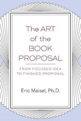The Art of the Book Proposal | Eric Maisel |