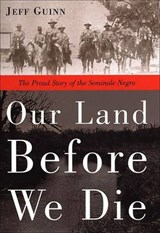 Our Land Before We Die | Jeff Guinn |