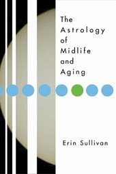 Astrology of Midlife and Aging | Erin Sullivan |