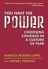 You Have the Power | Frances Moore Lappe |