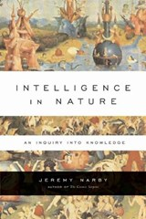 Intelligence in Nature | Jeremy Narby |