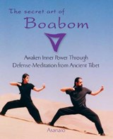 The Secret Art of Boabom | Asanaro & Benjamin B. Kelly |