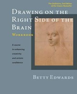 Drawing on the Right Side of the Brain Workbook | Betty Edwards |