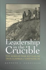 Leadership in the Crucible | Kenneth Earl Hamburger |