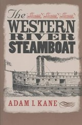 The Western River Steamboat | Adam I. Kane |
