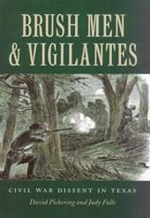 Brush Men And Vigilantes
