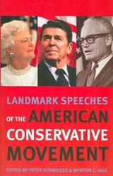Landmark Speeches of the American Conservative Movement |  |