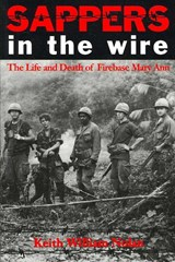 Sappers in the Wire | Keith William Nolan |