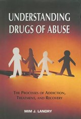 Understanding Drugs of Abuse | Mim J. Landry |