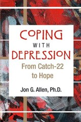 Coping With Depression | Jon G. Allen |