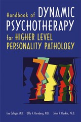 Handbook of Dynamic Psychotherapy for Higher Level Personality Pathology | Caligor, Eve ; Kernberg, Otto F. ; Clarkin, John F. |
