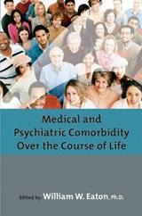 Medical And Psychiatric Comorbidity Over The Course Of Life | American Psychopathological Association |