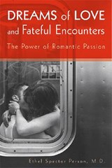 Dreams of Love and Fateful Encounters | Ethel S. Person |