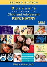 Dulcan's Textbook of Child and Adolescent Psychiatry |  |