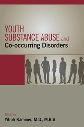Youth Substance Abuse and Co-Occurring Disorders