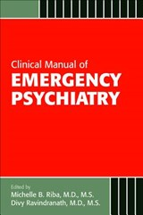 Clinical Manual of Emergency Psychiatry | Michelle Riba |