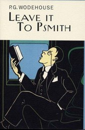 Leave It to Psmith | P. G. Wodehouse |