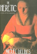 The Heretic | Miguel Delibes |
