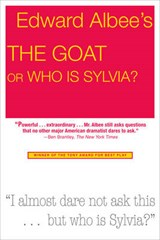 The Goat Or, Who Is Sylvia | Edward Albee |