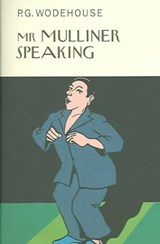 Mr. Mulliner Speaking | P. G. Wodehouse |