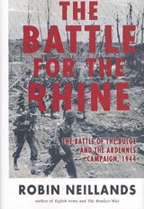 The Battle for the Rhine | Robin Neillands |