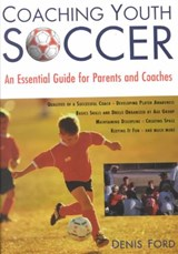 Coaching Youth Soccer | Denis Ford |