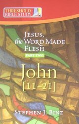Jesus the Word Made Flesh, Part Two | Stephen J. Binz |