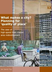 What Makes a City ? Planning for 'Quality of Place""