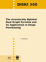 The Structurally Optimal Dual Graph Pyramid and Its Application in Image Partitioning | Yii Haxhimusa |