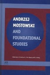 Andrzej Mostowski and Foundational Studies