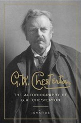 The Autobiography of G. K. Chesterton | G. K. Chesterton |