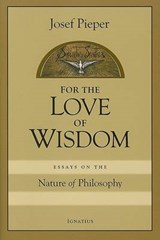 For Love of Wisdom | Josef Pieper |
