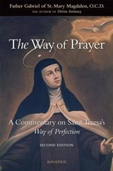 The Way of Prayer | Father Gabriel of St. Mary Magdalene |