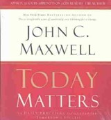Today Matters | John C. Maxwell |