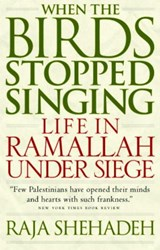 When the Birds Stopped Singing | Raja Shehadeh |