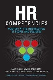 HR Competencies | Dave Ulrich ; Wayne Brockbank ; Dani Johnson |
