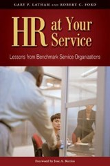 HR at Your Service | Ford, Robert C.; Latham, Gary P. |