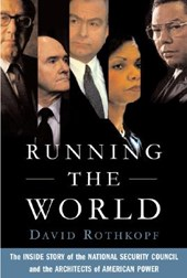 Running the World | David Rothkopf |