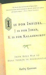 I Is for Infidel | Kathy Gannon |