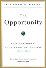 The Opportunity | Richard N. Haass |
