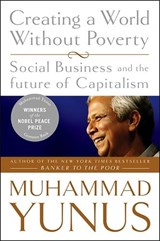 Creating a World Without Poverty | Muhammad Yunus |