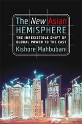 The New Asian Hemisphere | Kishore Mahbubani |