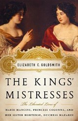 The Kings' Mistresses | Elizabeth C. Goldsmith |