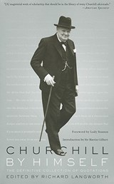 Churchill by Himself | auteur onbekend |