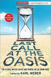 Last Call at the Oasis | Karl Weber |